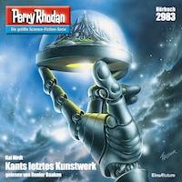 Perry Rhodan 2983: Kants letztes Kunstwerk