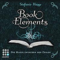 BookElements. Die Magie zwischen den Zeilen
