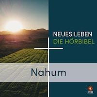 Nahum - Neues Leben - Die Hörbibel