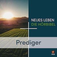 Prediger - Neues Leben - Die Hörbibel