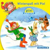Pixi Hören. Winterspaß mit Pixi