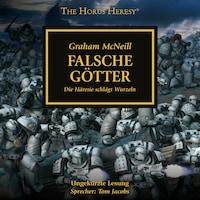 The Horus Heresy 02: Falsche Götter