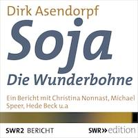 Soja - Die Wunderbohne
