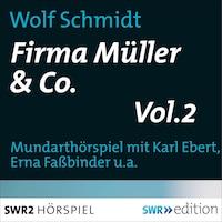Firma Müller & Co. Vol.2