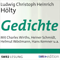 Ludwig Christoph Heinrich Hölty - Gedichte