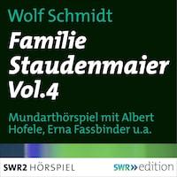 Familie Staudenmeier Vol. 4