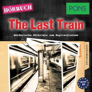 PONS Hörkrimi Englisch: The Last Train