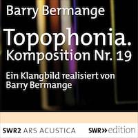 Topophonia