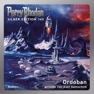Perry Rhodan Silber Edition 143: Ordoban