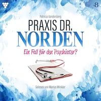 Praxis Dr. Norden 8 - Arztroman