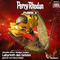 Perry Rhodan Neo 185: Labyrinth des Geistes