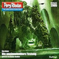Perry Rhodan 2995: Die uneinnehmbare Festung