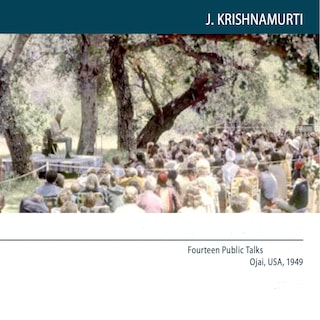 Ojai 1949 Fourteen Public Talks - Volume 5