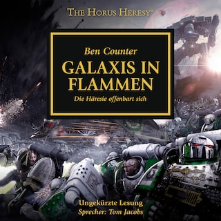 The Horus Heresy 03: Galaxis in Flammen