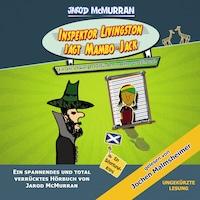 Inspektor Livingston jagt Mambo-Jack