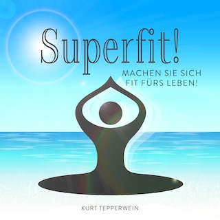 Superfit!
