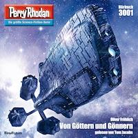 Perry Rhodan 3001: Von Göttern und Gönnern