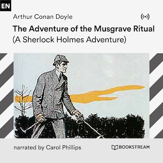 The Adventure of the Musgrave Ritual
