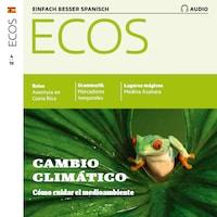 Spanisch lernen Audio - Wie man die Umwelt schützen kann