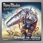 Perry Rhodan Silber Edition 108: Grenze im Nichts