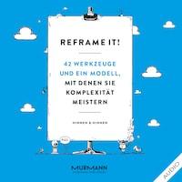 Reframe it!