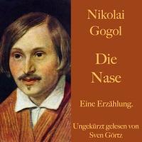 Nikolai Gogol: Die Nase