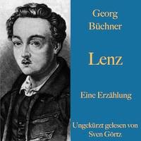 Georg Büchner: Lenz. Eine Erzählung.