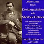 Arthur Conan Doyle: Detektivgeschichten mit Sherlock Holmes
