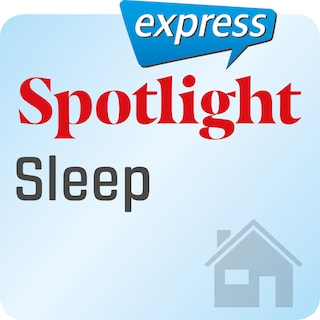 Spotlight express – Sleep