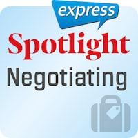 Spotlight express – Negotiating