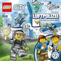 LEGO City: Folge 22 - Luftpolizei - Der Coup des Jahrhunderts