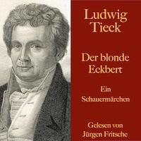 Ludwig Tieck: Der blonde Eckbert