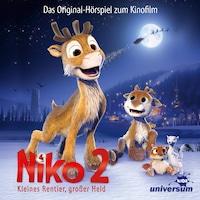 Niko 2: Kleines Rentier, großer Held - Das Hörspiel zum Kinofilm