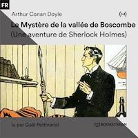 Le Mystère de la vallée de Boscombe