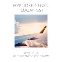 Hypnose gegen Flugangst