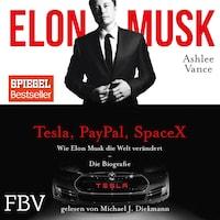 Elon Musk (ungekürzt)