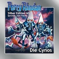 Perry Rhodan Silber Edition 60: Die Cynos