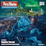 Perry Rhodan 3015: Raptus Terrae