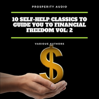 10 Self-Help Classics to Guide You to Financial Freedom Vol: 2