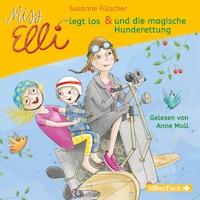 Miss Elli legt los / Miss Elli und die magische Hunderettung