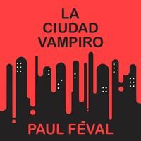 La ciudad vampiro