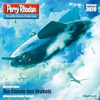 Perry Rhodan 3020: Die Stunde des Orakels