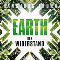 Earth – Der Widerstand