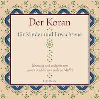 Der Koran für Kinder und Erwachsene