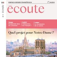 Französisch lernen Audio - Die Zukunft von Notre-Dame