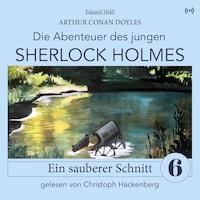 Sherlock Holmes: Ein sauberer Schnitt