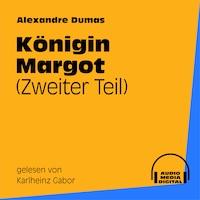 Königin Margot (Zweiter Teil)