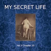 My Secret Life, Vol. 3 Chapter 20