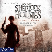 Young Sherlock Holmes. Das Leben ist tödlich [2]