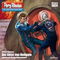 Perry Rhodan 3024: Der Geist von Hellgate